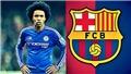 Barca bất ngờ gửi đề nghị hỏi mua Willian lần 2 giá 60 triệu bảng