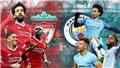 Liverpool và Man City gặp khó khăn gì trong cuộc đua vô địch Premier League?