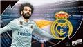 Real Madrid: Sau Hazard, Real tiếp tục gây sốc với Salah