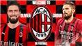 Giroud chính thức đến AC Milan sau EURO 2021
