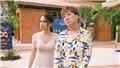 Phim 'Sắc đẹp dối trá': Trải nghiệm đáng quên của Hương Giang