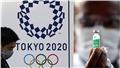 3 tháng trước Olympic Tokyo: Trông cả vào vaccine Covid-19