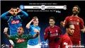 Soi kèo bóng đá: Napoli đấu với Liverpool. K+, K+PM trực tiếp C1