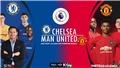Soi kèo nhà cái Chelsea vs MU. K+PM trực tiếp vòng 26 Giải ngoại hạng Anh