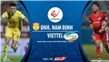 Soi kèo bóng đá Nam Định vsViettel. Trực tiếp vòng 3 V-League 2020