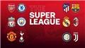 """Super League """"chết yểu"""" là tất yếu"""