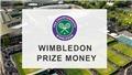 Wimbledon tăng tiền thưởng: Thua vòng 1 cũng bỏ túi 1,4 tỷ đồng