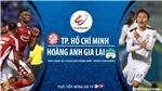 Soi kèo nhà cái. TPHCM vs HAGL. Trực tiếp bóng đá Việt Nam 2020