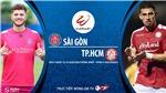 Soi kèo nhà cái. Sài Gòn vs TP Hồ Chí Minh. Trực tiếp bóng đá Việt Nam 2020