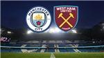 Trực tiếp bóng đá Anh: Man City vs West Ham (19h30 hôm nay)