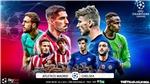 Soi kèo nhà cáiAtletico Madrid vs Chelsea. Lượt đi vòng 1/8 Cúp C1 châu Âu