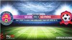 Soi kèo nhà cái Sài Gòn vs Hải Phòng.Vòng 10 V-League 2021