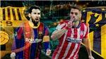 BĐTV. Trực tiếp bóng đá: Barcelona vs Atletico Madrid, La Liga vòng 35