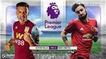 Soi kèo nhà cáiAston Villa vs MU. K+, K+PM trực tiếp bóng đá Ngoại hạng Anh