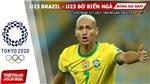 Kèo nhà cái. Soi kèo U23 Brazil vs Bờ Biển Ngà. VTV6 VTV5 trực tiếp bóng đá Olympic 2021