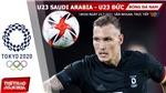 Kèo nhà cái. Soi kèo U23 Saudi Arabia vs Đức. VTV6 VTV5 trực tiếp bóng đá Olympic 2021