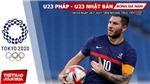Kèo nhà cái. Soi kèo U23 Pháp vsU23 Nhật Bản. VTV6 VTV5 trực tiếp bóng đá Olympic 2021