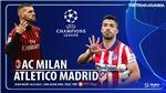 Soi kèo nhà cái AC Milan vs Atletico Madrid và nhận định bóng đá Cúp C1 Champions League (2h00, 29/9)
