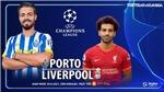 Soi kèo nhà cái Porto vs Liverpool và nhận định bóng đá Cúp C1/Champions League (2h00, 29/9)