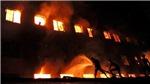 Hỏa hoạn nghiêm trọng tại Bangladesh, hàng chục người thiệt mạng