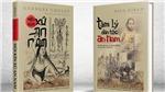 Đọc 2 cuốn sách đặc biệt về 'xứ An Nam': Từ 'hội kín' tới 'tâm lý dân tộc'