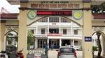 Kỷ luật các cá nhân liên quan vụ thai nhi chết ở Bệnh viện huyện Đức Thọ