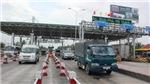 Quyết không để xảy ra ùn tắc tại các trạm thu phí trong dịp sát Tết