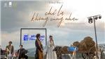 'Chỉ là không cùng nhau' của Tăng Phúc và Trương Thảo Nhi: Chỉ là không… ngọt ngào cho nhạc Việt