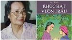 Vĩnh biệt nhà văn Lê Minh: Con gái theo nghề cha Nguyễn Công Hoan
