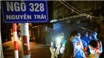 Hình ảnh dỡ phong tỏa ngõ 328 và 330 đường Nguyễn Trãi, Hà Nội trong đêm