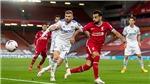 Trực tiếp bóng đá Leeds vs Liverpool: Coi chừng, Leeds không hề dễ chơi!