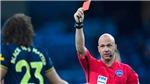Quy định mới ở giải Ngoại hạng Anh: Bị thẻ đỏ nếu ho vào mặt đối thủ