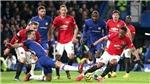 Chelsea: Trước khi trách VAR, hãy trách mình