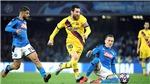 Barca bị nhốt ở Napoli: Đáng lo trước El Clasico