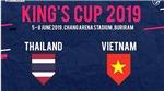 Bản quyền truyền hình King's Cup: Đắt có xắt ra miếng?