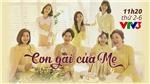 'Con gái của mẹ': Phim về cuộc sống đầy áp lực của phụ nữ Hàn lên sóng VTV3