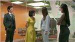 Tình yêu và tham vọng tập 20: Minh thẳng tay 'xử lý' người đã bắt nạt Linh ở công ty