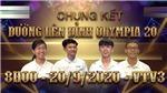 TRỰC TIẾP Chung kết Đường lên đỉnh Olympia 2020: Ai sẽ trở thành Quán quân?