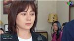 'Hương vị tình thân'kết phần 1: Fan thất vọng chê Long hèn, không xứng với Nam