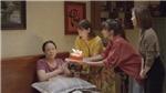 Phim gia đình 'Thương ngày nắng về' nối sóng '11 tháng 5 ngày'
