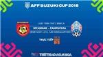 Dự đoán kết quả Myanmar vs Campuchia (18h30 ngày 12/11)