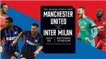 TRỰC TIẾP BÓNG ĐÁ MU vs Inter Milan (18h30, 20/7), ICC Cup 2019