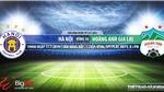 Trực tiếp bóng đá: Hà Nội vs HAGL (19h00, 17/07). VTV6 trực tiếp bóng đá