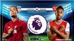 Soi kèo Liverpool vs Arsenal (23h30 ngày 24/8). Vòng 3 Giải ngoại hạng Anh. Trực tiếp K+PM