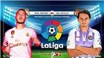 Soi kèo bóng đá: Real Madrid vs Valladolid (00h00 ngày 25/08), vòng 2 La Liga. Trực tiếp Bóng đá TV