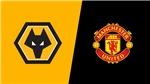 Trực tiếp bóng đá: Wolves vs MU (02h, 20/8), Ngoại hạng Anh
