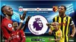 Xem bóng đá trực tiếp Liverpool vs Watford (19h30, 14/12). Trực tiếp K+, K+PM
