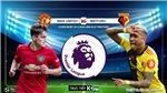 Soi kèo nhà cái MU vs Watford. K+PM. K+NS trực tiếp vòng 27 Giải ngoại hạng Anh
