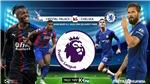 Soi kèo bóng đá Crysal Palace vs Chelsea. Bóng đá Ngoại hạng Anh. Trực tiếp K+PM