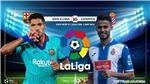 Soi kèo Barcelona vs Espanyol. Vòng 35 La Liga. Trực tiếp BĐTV